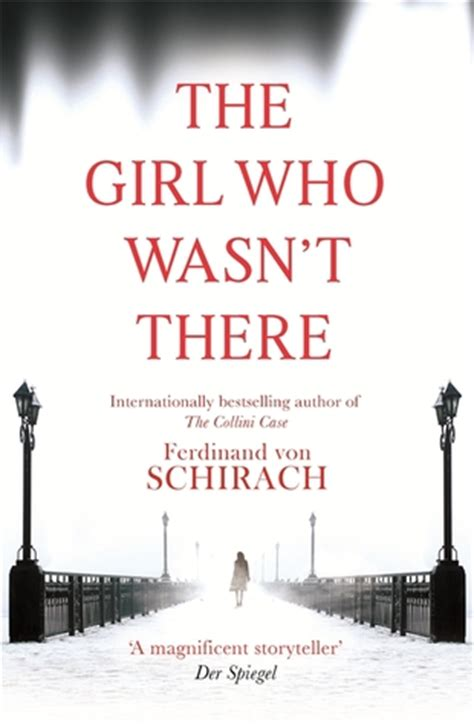 the who wasn t tired books the who wasn t there by ferdinand schirach