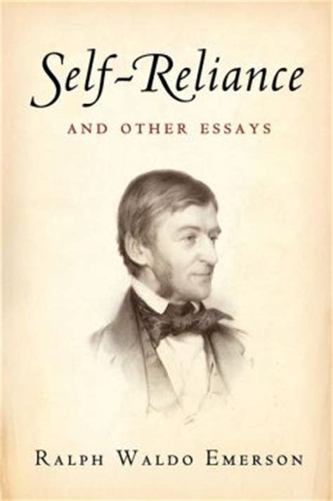 thesis of education by ralph waldo emerson free ralph waldo emerson self reliance essays and papers