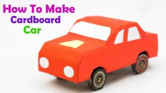 How To Make A Car With Paper - how to make a cardboard car easy