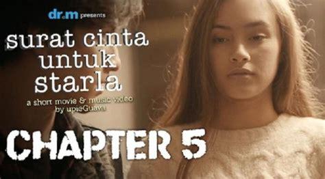 film surat cinta untuk starla chapter 6 surat cinta untuk starla sukses virgoun tak ada promosi