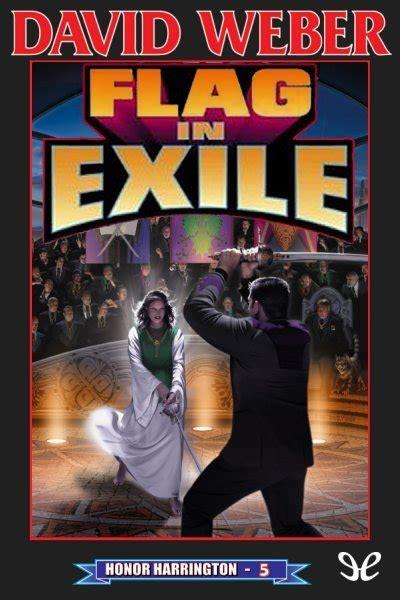 libro the politics of exile libro flag in exile de david weber descargar gratis ebook epub