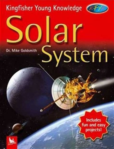 robots kingfisher young knowledge solar system kingfisher young knowledge by mike goldsmith reviews discussion bookclubs lists