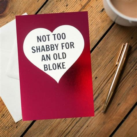 not too shabby for an old bloke card by dialectable notonthehighstreet com