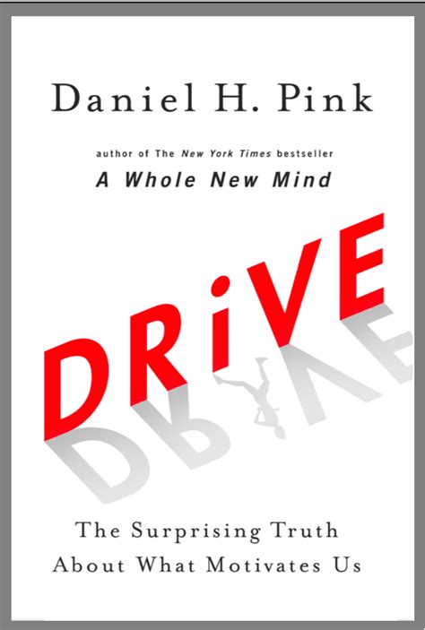 Drive Daniel Pink   dan pink s three laws of mastery innovative ideas in