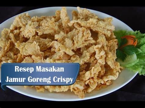 tips membuat jamur tiram crispy resep dan cara membuat jamur tiram crispy youtube