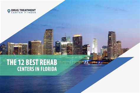 Florida Detox Treatment Centers by The 12 Best Rehab Centers In Floridadrug Treatment Center