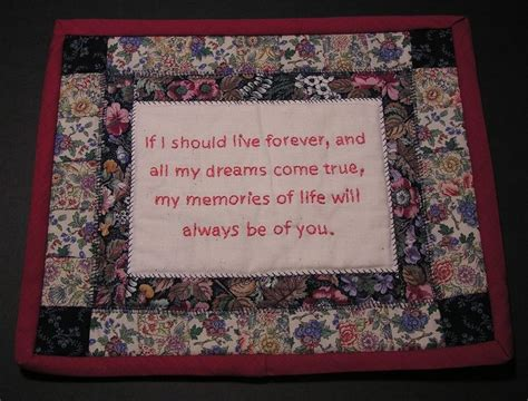 Quotes For Quilts by 63 Best Images About Quilt Label Sayings On