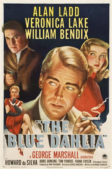 film blue dahlia film of the day the blue dahlia 1946 filmonogamy