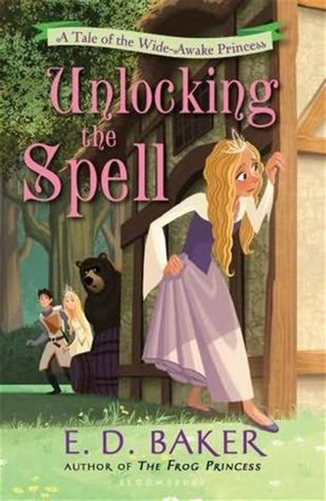 wide awake books unlocking the spell wide awake princess 2 by e d