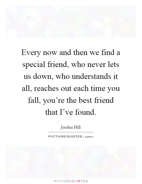 quotes for special friend special friend quotes sayings special friend picture