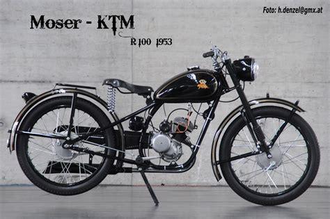 Ktm Motorrad Sterreich by Moser Ktm R100 1953 Benzinradl N Pinterest Oldtimer