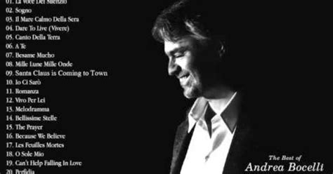 andrea bocelli best song best songs of andrea bocelli andrea bocelli s greatest