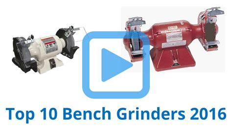 bench grinder wiki top 10 bench grinders of 2016 video review