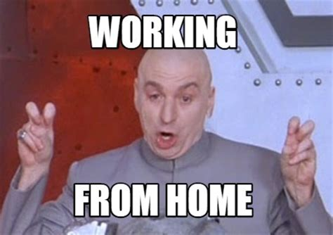 meme creator working from home meme generator at