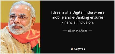 narendra modi quote  dream   digital india  mobile   banking
