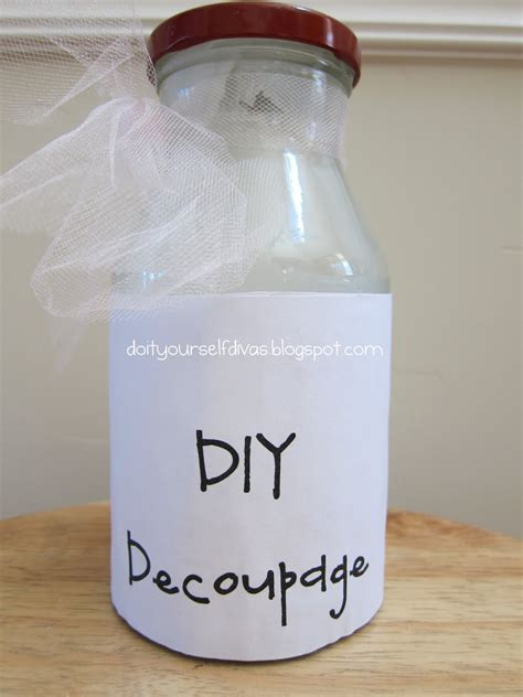 Make Decoupage Glue - do it yourself divas diy decoupage