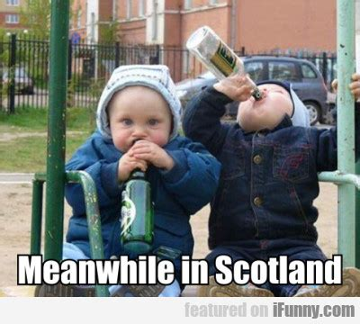 Scotland Meme - funny scottish jokes