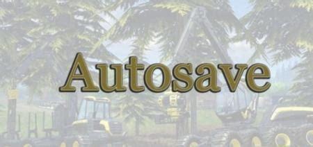 autosave mod fs2017 v 2 0 the best farming simulator 2017 mods