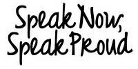 SPEAK YOUR MIND JUST SAY IT