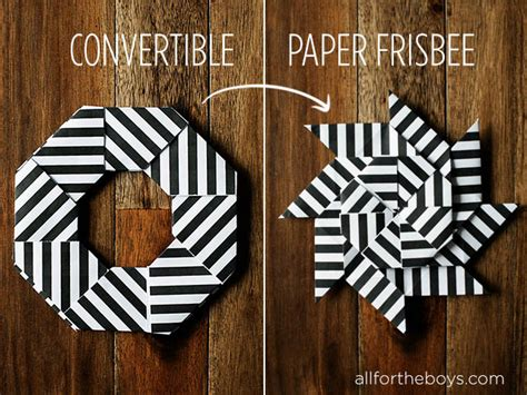 How To Make A Paper Frisbee - convertible paper frisbee all for the boys