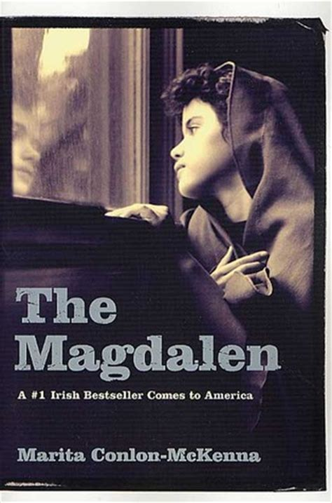 the magdalene book the magdalen by marita conlon mckenna reviews discussion bookclubs lists