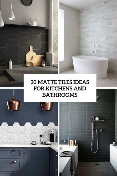 Designs Of Kitchens In Interior Designing by 30 Matte Tile Ideas For Kitchens And Bathrooms Interior
