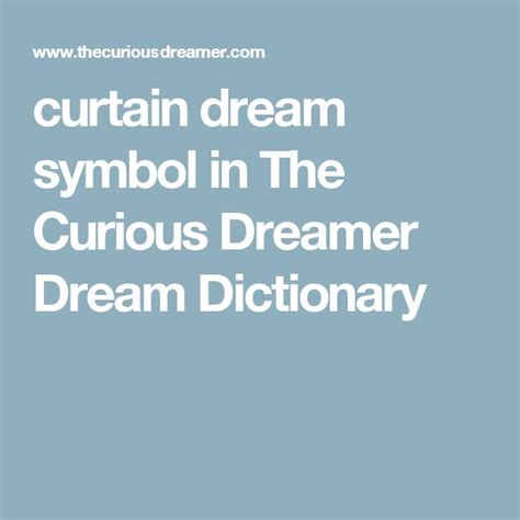 curtain dream meaning 17 best ideas about dream dictionary on pinterest dream