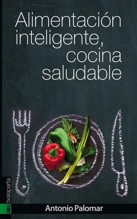 libro mam come sano alimentacin libro el nutricionista de la general