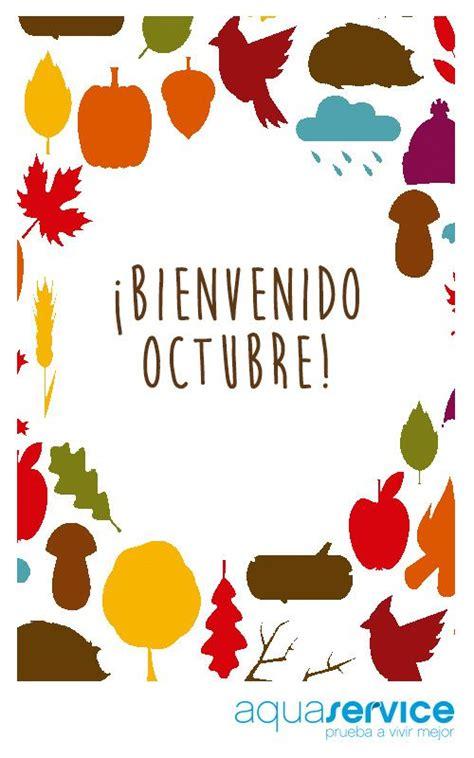 imagenes de octubre el mes mas hermoso hermosas im 225 genes de bienvenido octubre con frases para