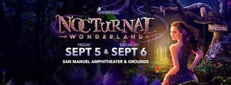 Nocturnal Wonderland Ticket Giveaway - america s longest running dance music festival nocturnal wonderland announces full
