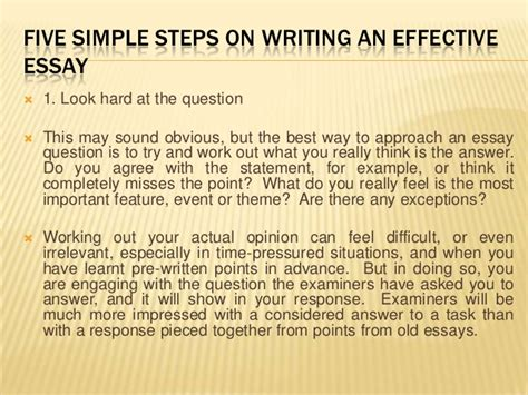 Easy Steps To Writing An Essay by Five Simple Steps On Writing An Effective Essay