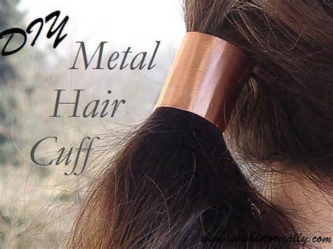 metal hair diy metal hair cuff sew historically