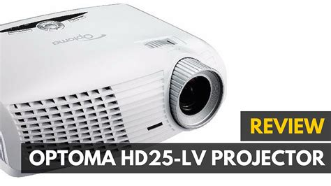 Proyektor Optoma Hd25 optoma hd25 lv hd 3d projector review