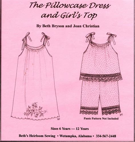 pillowcase dress template beth s heirloom patterns beth s heirloom sewing pattern