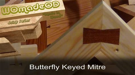 butterfly keyed mitre youtube