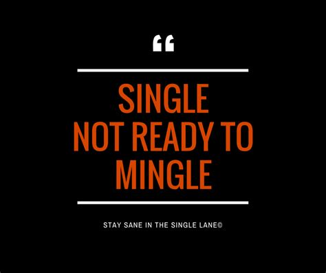 single in ready to mingle quotes image quotes at relatably