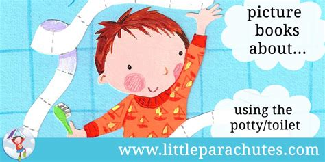potty picture books parachutes children s picture books about using