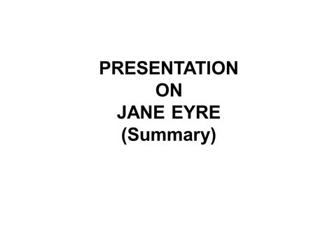 themes in jane eyre ppt presentation on jane eyre summary ppt video online