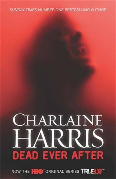 dead after sookie stackhouse true blood new uk editions of charlaine harris sookie books