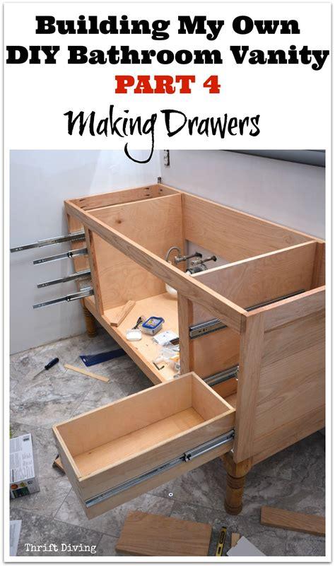 how to make bathroom vanity build a diy bathroom vanity part 4 making the drawers