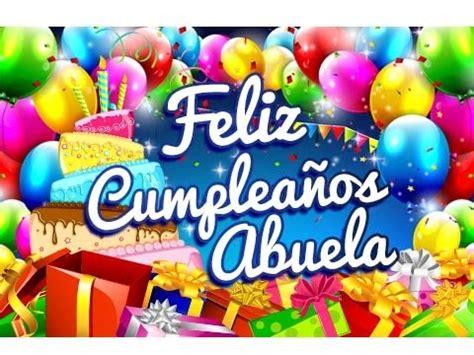 imagenes k digan feliz cumpleaños primo feliz cumplea 241 os abuela saludos para un cumplea 241 os