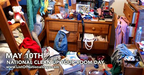 national clean your room day national clean up your room day