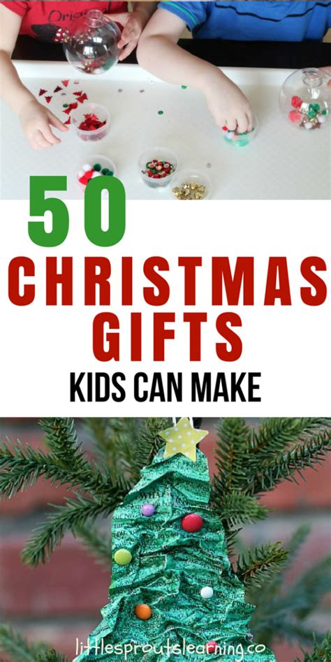 50 christmas gifts kids can make