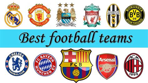 worlds best football team list of the top 20 best clubs in europe hinnews sports