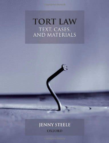 tort text and materials books tort text cases and materials by