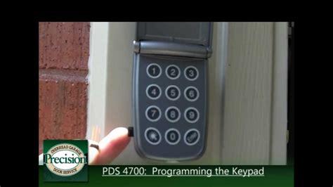 How To Program The Pds 4700 Keypad Youtube How To Program Garage Door Keypad