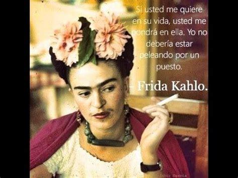imagenes de reflexion de frida kahlo frida kahlo rom 225 ntica total youtube
