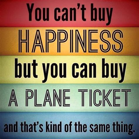 You Cant Connect Things To My Airplane by 52 Inspirational Quotes And Sayings About Travel