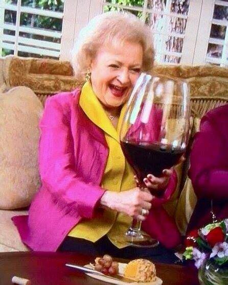 betty white huge glass  wine funny betty white