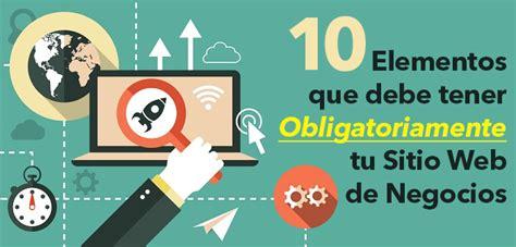 enreinosa la web de negocios 10 elementos que debe tener tu sitio web de negocios
